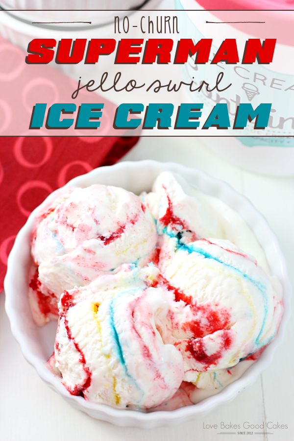 No-Churn Superman Jello-Swirl Ice Cream
