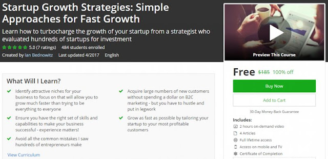 [100% Off] Startup Growth Strategies: Simple Approaches for Fast Growth| Worth 185$