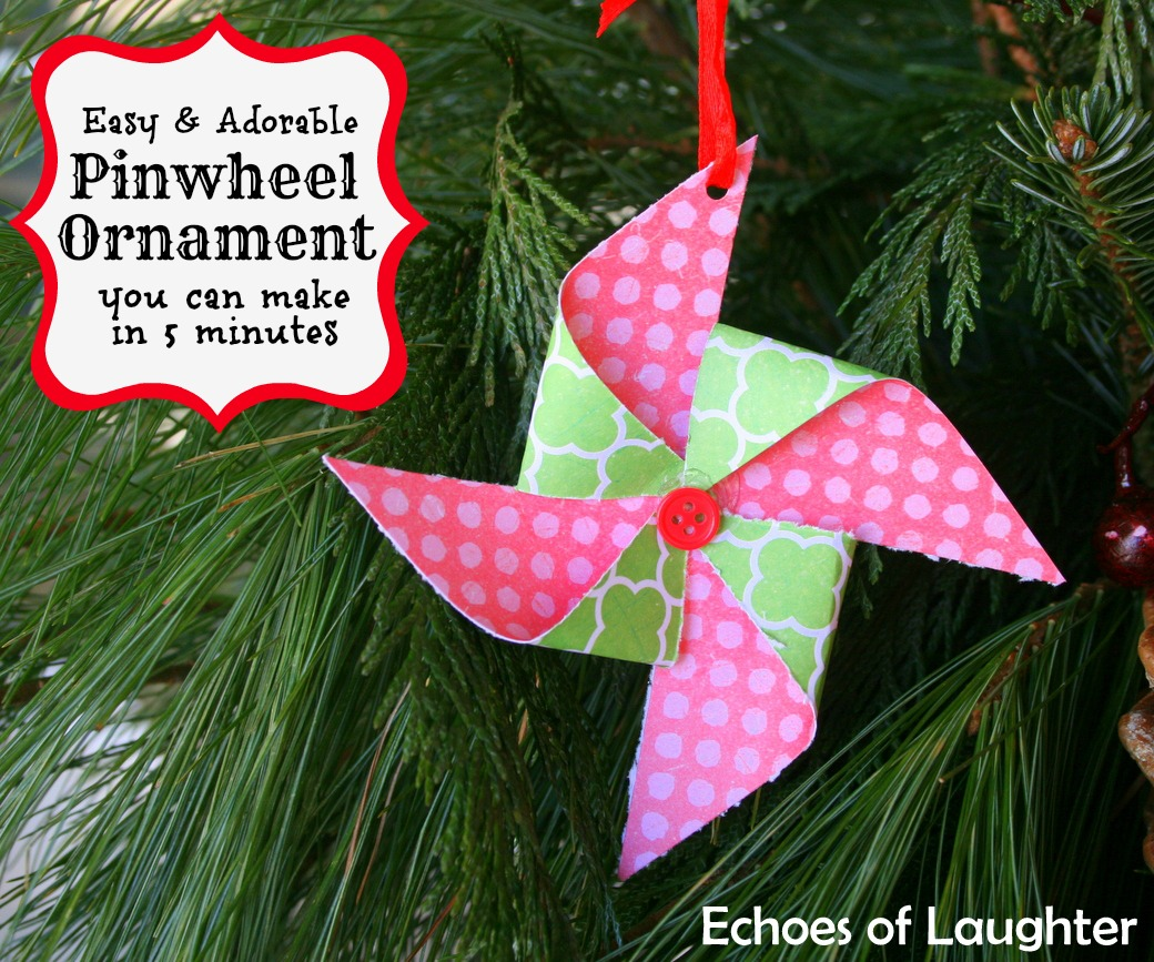 Easy Pinwheel Ornament Echoes Of Laughter
