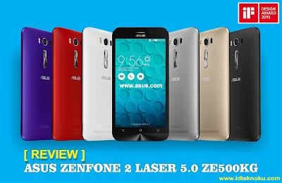 Review Asus Zenfone 2 Laser 5.0 ZE500KG, Smartphone Lolipop dengan Fitur Auto-Focus Terbaik dan Terjangkau