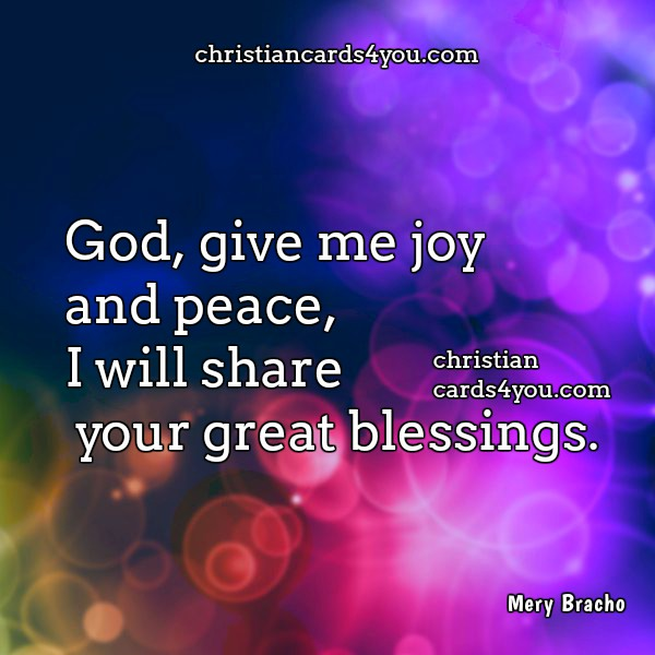 Short prayer to God, free christian image with quote to post it in my facebook wall by Mery Bracho.