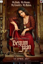 Begum Jaan Movie 2017 Trailers,Overview ,Rating, Photos, Casting | Srijit Mukherji, Vidya Balan, Gauahar Khan | Bollywood News