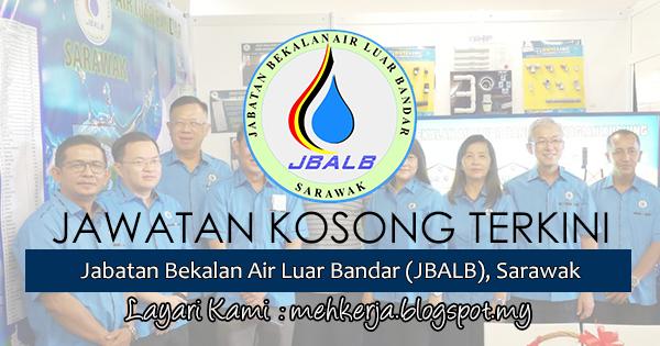 Jawatan Kosong Terkini 2017 di Jabatan Bekalan Air Luar Bandar (JBALB), Sarawak