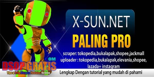 Promo Terbaik X-SUN ! Tools Scrape dan Upload Produk Ke Toko Online (Marketplace), Mudah dan terpercaya