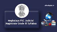Meghalaya PSC Judicial Magistrate Grade III Syllabus