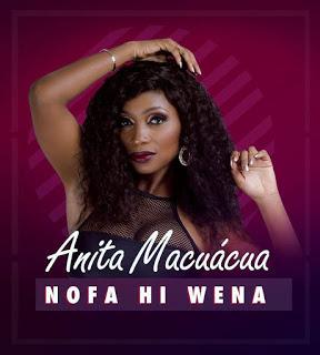 Anita Macuacua - Nofa Hi Wena (Marrabenta) DOWNLOAD MP3