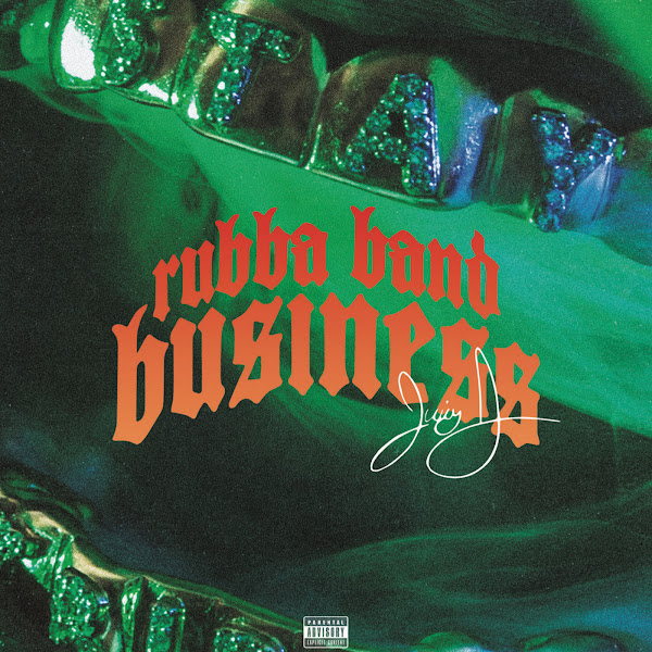 Juicy J - Rubba Band Business Cover