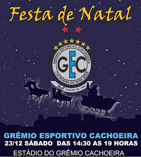 FESTA DE NATAL DO GRÊMIO ESPORTIVO CACHOEIRA