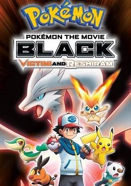 Pokemon Movie 14 bản Black: Victini và Bạch anh hùng Reshiram