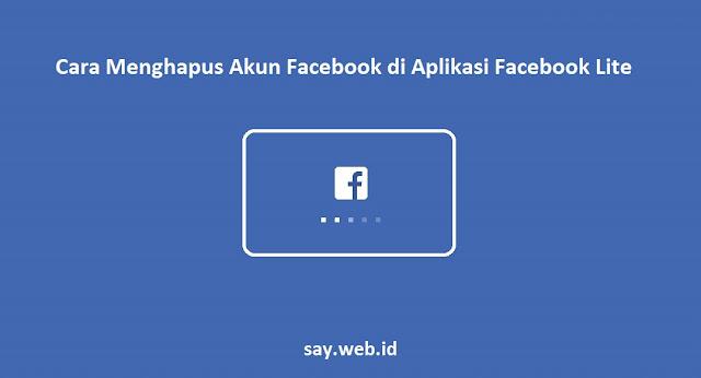 https://www.say.web.id/2018/12/cara-menghapus-akun-facebook-di.html
