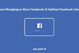 Cara Menghapus Akun Facebook di Aplikasi Facebook Lite