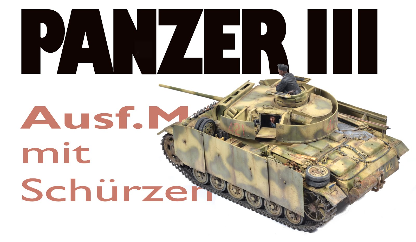Build Guide Pt II: Painting and Weathering Takom's Panzer III Ausf.M mit Schürzen in 35th scale