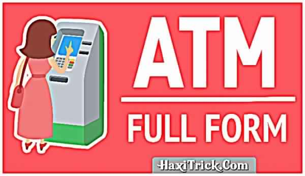 What Is The Full Form Of ATM In Hindi Kya Hai
