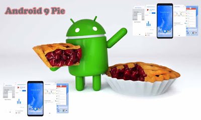 The Latest Android Version  Android 9 Pie Feature Explain