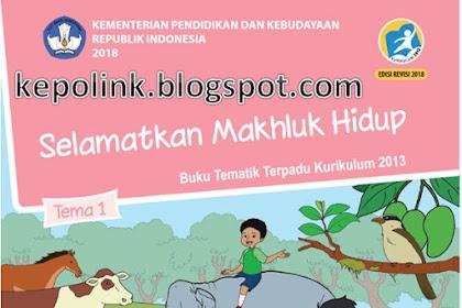 Unduh Buku Guru dan Buku Siswa Kurikulum 2013 Revisi 2018 Untuk Kelas 6 SD dan MI