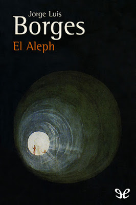 Reseña de El Aleph de Jorge Luis Borges