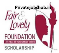 Fair And Lovely Foundation Scholarship