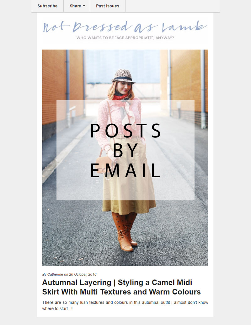 Follow Not Dressed As Lamb, over 40 style blog by email (RSS feed)
