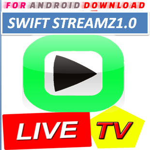 Download Android Swift StreamZ1.0 IPTVPro LITE IPTV Television Apk -Watch Free Live Cable TV Channel-Android Update LiveTV Apk  Android APK Premium Cable Tv,Sports Channel,Movies Channel On Android.