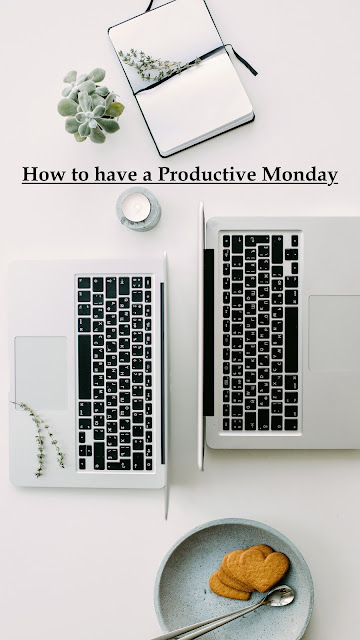 How to Have a Productive Monday