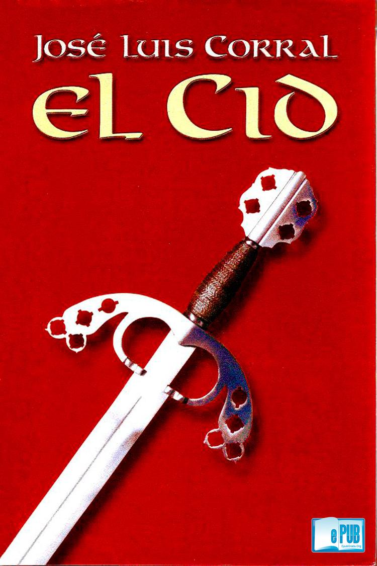 El Cid – José Luis Corral