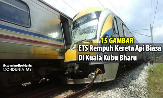 ETS Rempuh Kereta Api Biasa Di Kuala Kubu Bharu (15 Gambar)