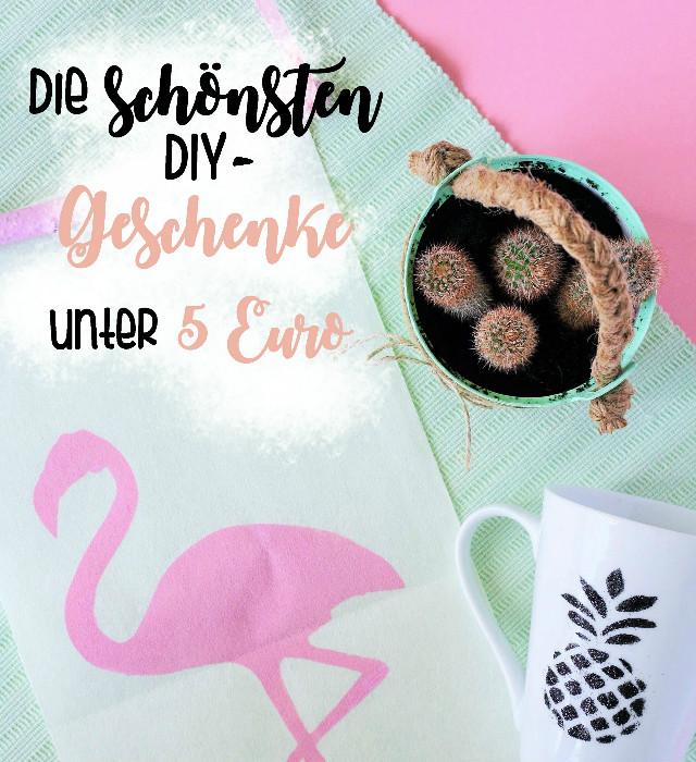 Die schönsten Do It Yourself - Geschenke unter 5 Euro -Some Joys