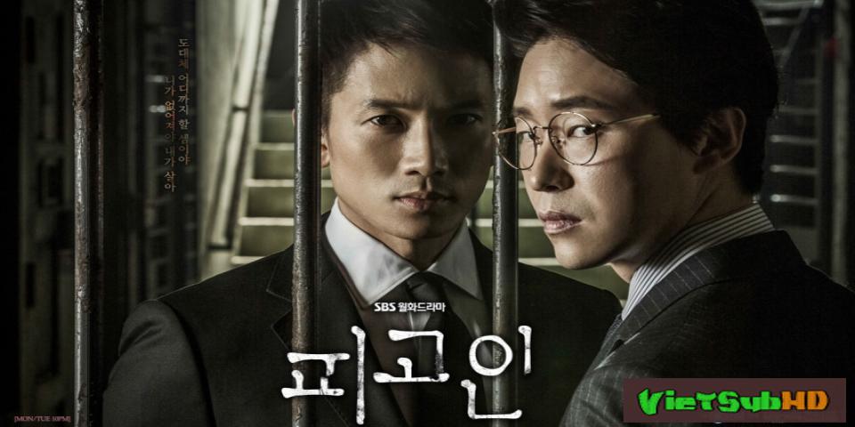 Phim Bị Cáo Tập 17/18 VietSub HD | Defendant 2017