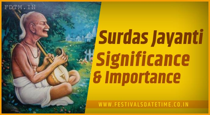 Know The Importance and Significance of Surdas Jayanti