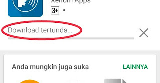 Download tertunda, download Aplikasi,