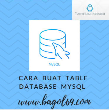 Cara  Membuat  Table  database Mysql  di  Terminal  Linux