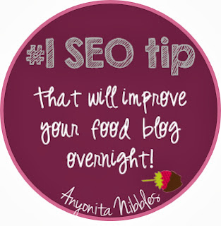 1 SEO tip that will improve your food blog overnight from www.anyonita-nibbles.com
