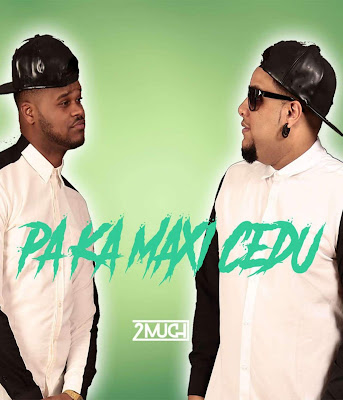 2Much – Pa Ka Manxi Cedu (Afro Beat) [DOWNLOAD]