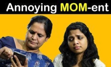 Annoying MOM-ent – Mom & Daughter