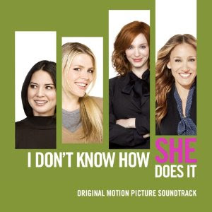I Don't Know How She Does It Canção - I Don't Know How She Does It Música - I Don't Know How She Does It Trilha Sonora