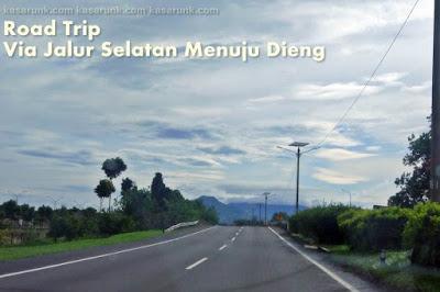 Road Trip Via Jalur Selatan Menuju Dieng