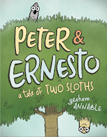 Cover of Peter & Ernesto A Tale of Two Sloths depicting both sloths peeking out of a tree - one right side up, one upside down.