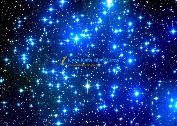 Kata Kata Bijak Cinta Seperti Bintang Di Langit