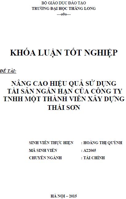 Nâng cao hiệu quả sử dụng tài sản ngắn hạn của Công ty TNHH một thành viên xây dựng Thái Sơn
