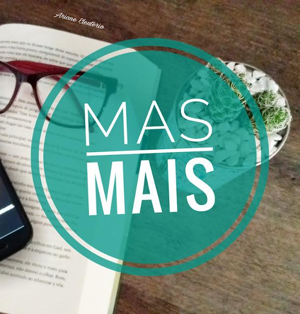 Língua Portuguesa: Mas/Mais como usar corretamente