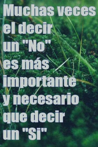 Muchas veces el decir un No es más importante y necesario que decir un Si