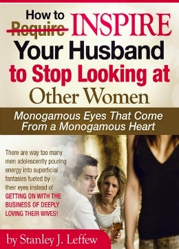 http://reignitelove.blogspot.com/2013/12/how-to-stop-his-wandering-roving-eyes.html