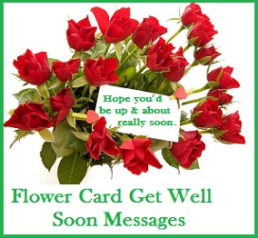 Get Well Soon Messages And Wishes Flower Card Get Well Soon Messages
