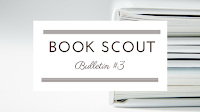 http://www.rebelliouswriting.com/2018/02/book-scout-bulletin-3.html