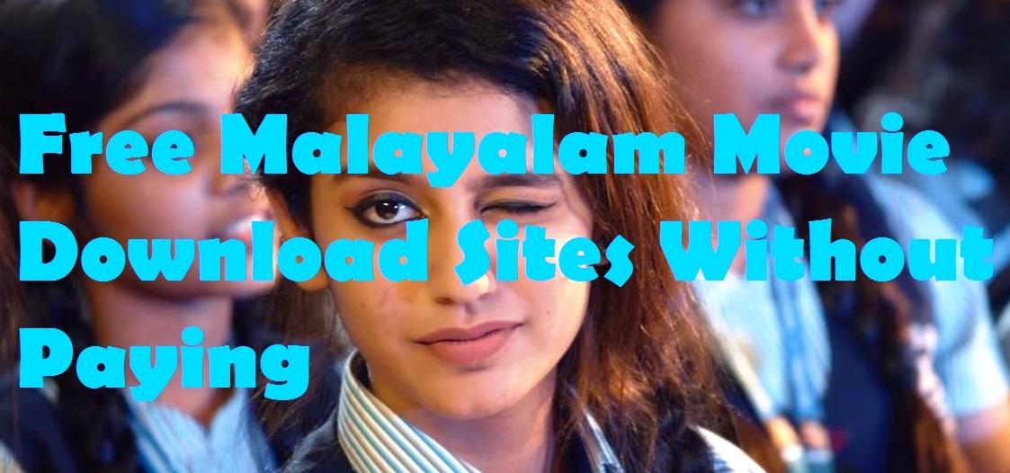 Best malayalam movie downloading sites 2017-2018 latest malayalam.