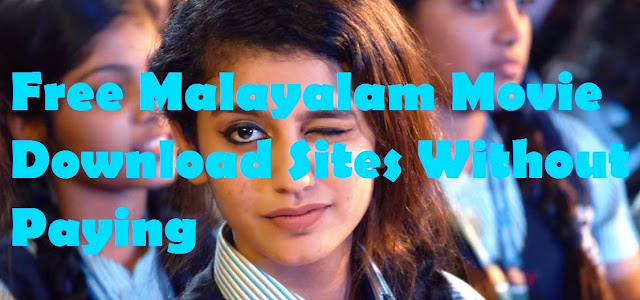 Malayalam Movies Download Sites List