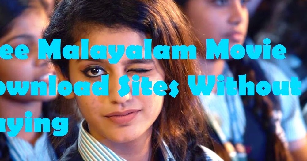 Download latest tamil movies, malayalam movies free youtube.