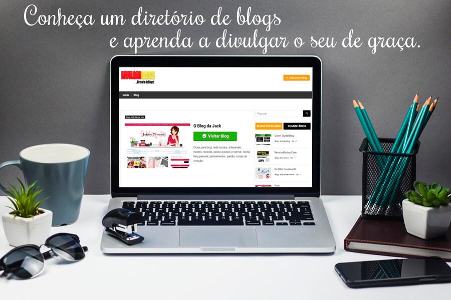 Conheça e aprenda a divulgar o seu blog de graça