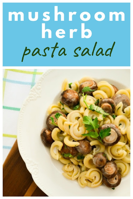 An easy pasta salad with chestnut mushrooms as the star of the show.  #pastasalad #pasta #salad #veganpastasalad #veganpasta #vegansalad #mushrooms #freshherbs #herbs