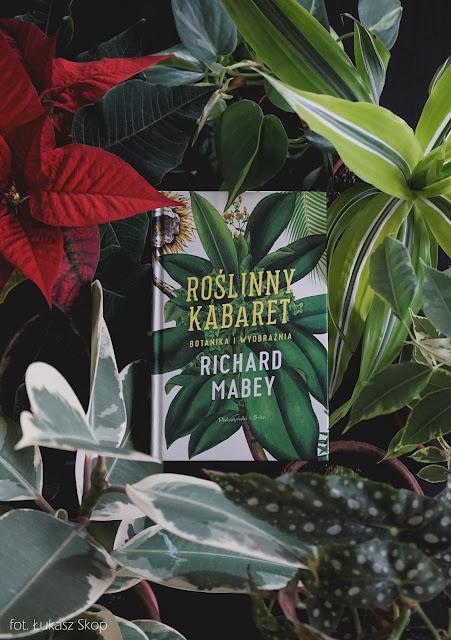 książka Roślinny kabaret. Botanika i wyobraźnia